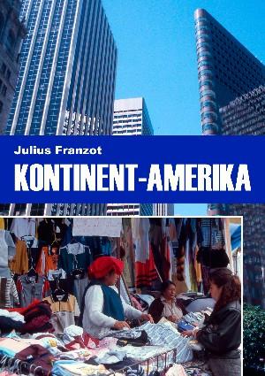 JFranzot: Kontinent Amerika