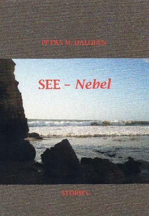 Petra Dalquen: See-Nebel