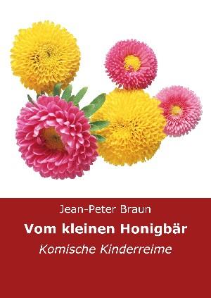 Jean-Peter Braun: Vom kleinen Honigbär