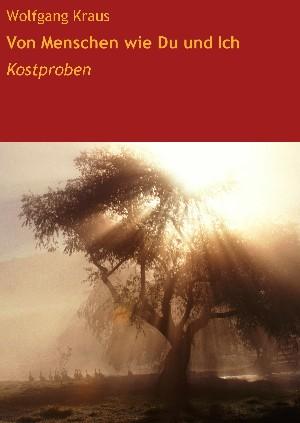 Wolfgang Kraus: Von Menschen wie Du und Ich