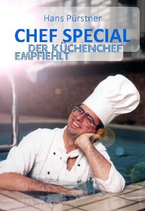 Hans Pürstner: Chef Special