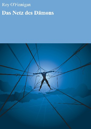 Roy O'Finnigan: Das Netz des Dämons