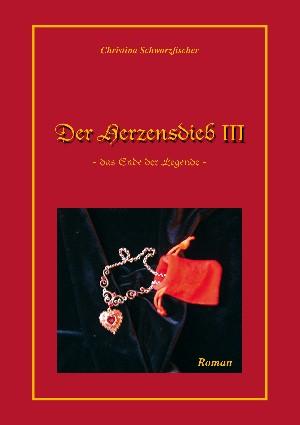 Christina Schwarzfischer: Der Herzensdieb 3
