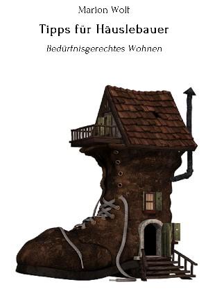 Marion Wolf: Tipps für Häuslebauer