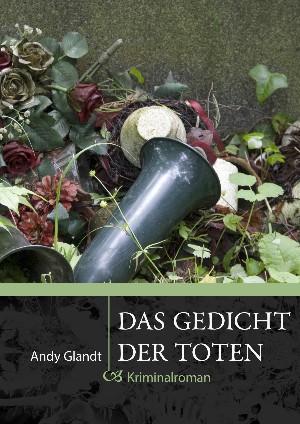 Andy Glandt: Das Gedicht der Toten
