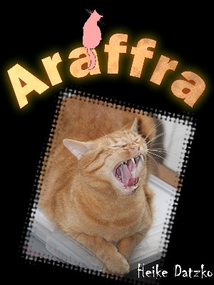 Heike Datzko: Araffra