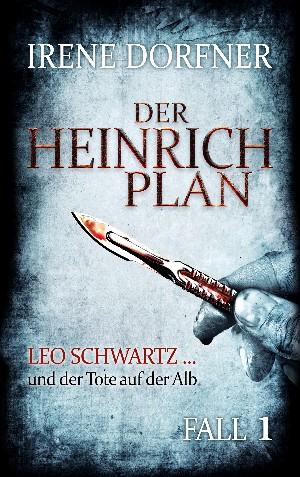 Irene Dorfner: Der Heinrich-Plan