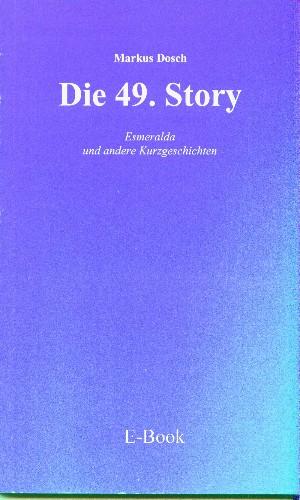 Markus Dosch: Die 49. Story