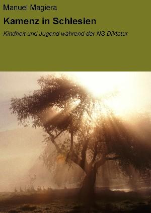 Manuel Magiera: Kamenz in Schlesien