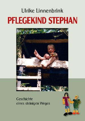 Ulrike Linnenbrink: Pflegekind Stephan