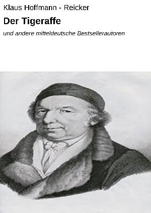 Klaus Hoffmann - Reicker: Der Tigeraffe