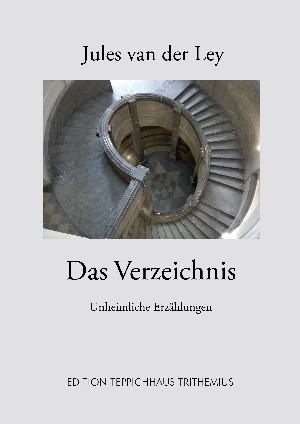 Jules van der Ley: Das Verzeichnis