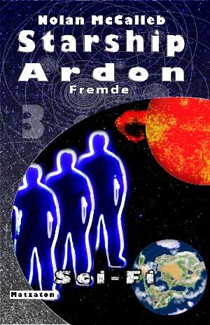 Nolan McCalleb: Starship Ardon 3