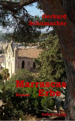 Gerhard Schumacher: Marrascas Erbe