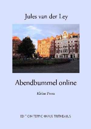 Jules van der Ley: Abendbummel online