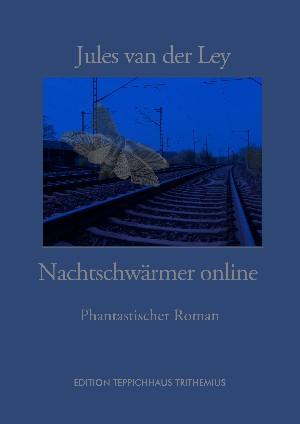 Jules van der Ley: Nachtschwärmer Online