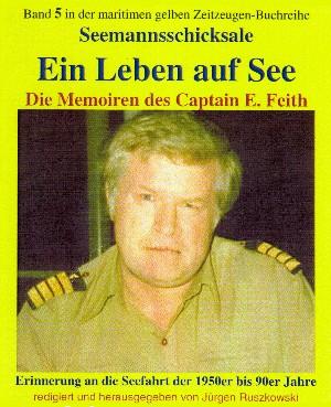 Emil Feith: Ein Leben auf See