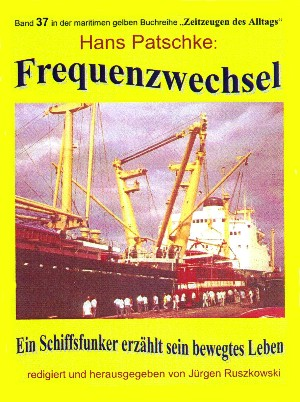 Hans Patschke - Herausgeber Jürgen Ruszkowski: Frequenzwechsel