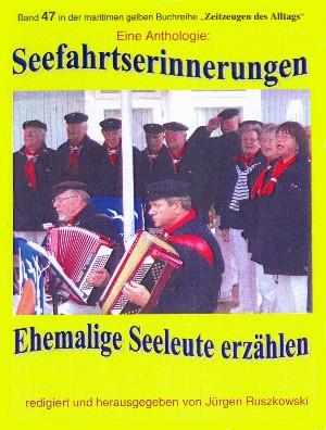 Jürgen Ruszkowski: Seefahrtserinnerungen – Anthologie