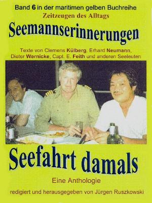 Jürgen Ruszkowski: Seemannserinnerungen – Seefahrt damals