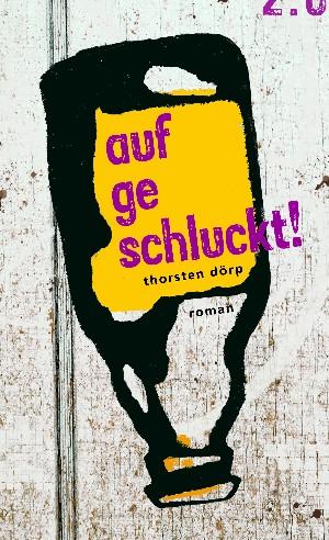 Thorsten Dörp: aufgeschluckt!
