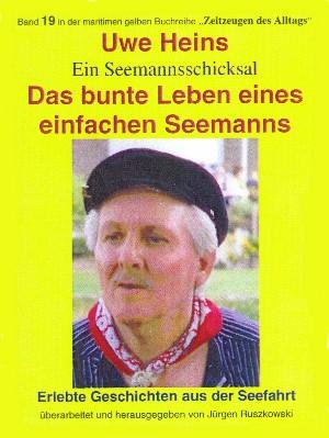 Jürgen Ruszkowski (Hrsg.): Das bunte Leben eines einfachen Seemanns