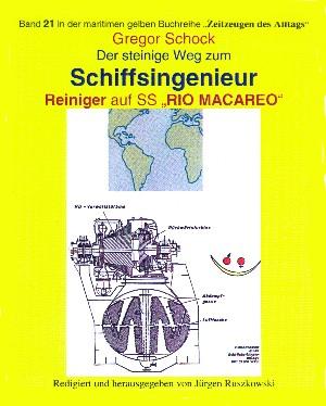 """Gregor Schock: Der steinige Weg zum Schiffsingenieur – Reiniger auf SS """"RIO MACAREO"""""""