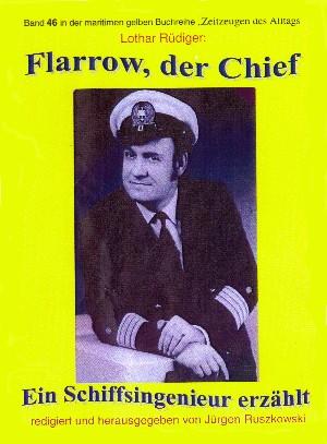 Lothar Rüdiger: Flarrow, der Chief – Teil 3