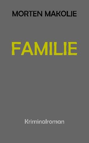 Morten Makolje: Familie