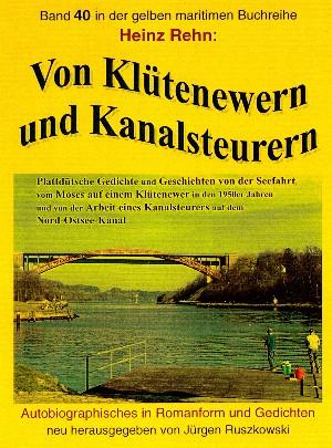 Heinz Rehn: Von Klütenewern und Kanalsteurern