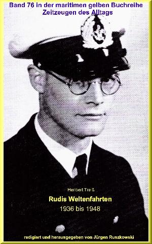 Heribert Treiß: Rudis Weltenfahrten 1936 – 1948