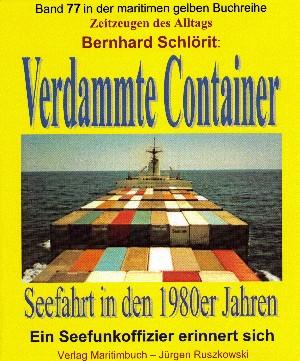 Bernhard Schlörit: Verdammte Container