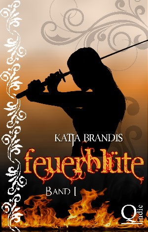 Katja Brandis: Feuerblüte
