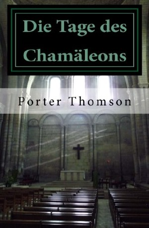 Porter Thomson: Die Tage des Chamäleons