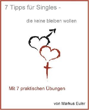 Markus Euler: 7 Tipps für Singles...