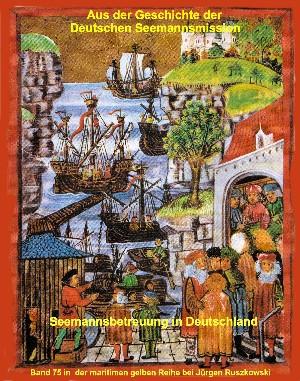 Jürgen Ruszkowski: Aus der Geschichte der Deutschen Seemannsmission