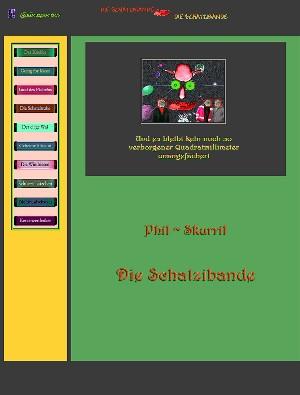 Phil Skurril: Die  Schatzibande