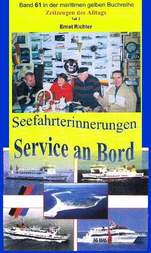 Ernst Richter: Seefahrterinnerungen – Service an Bord