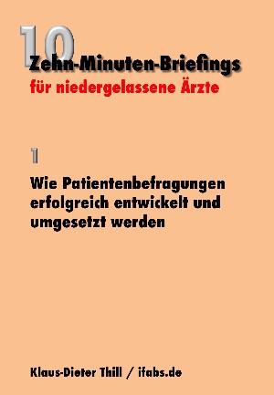 Klaus-Dieter Thill: Wie Patientenbefragungen erfolgreich entwickelt und umgesetzt werden