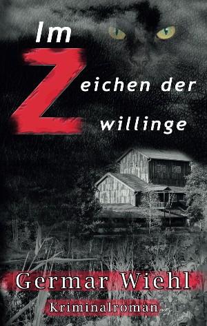 Germar Wiehl: Im Zeichen der Zwillinge