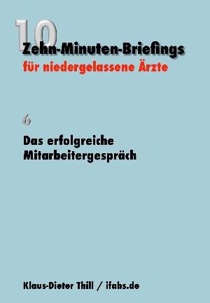 Klaus-Dieter Thill: Das erfolgreiche Mitarbeitergespräch