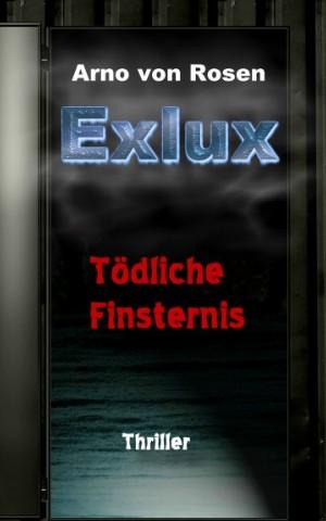 Arno von Rosen: Exlux