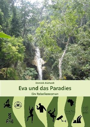 Dominik Rüchardt: Eva und das Paradies