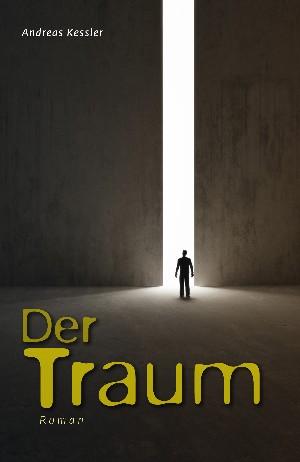 Andreas Kessler: Der Traum