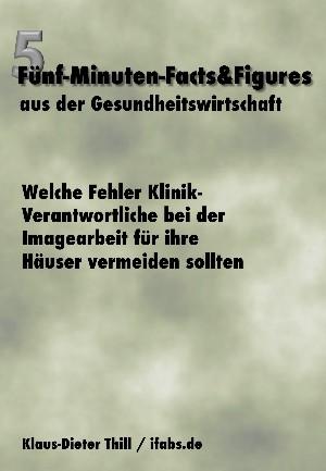 Klaus-Dieter Thill: Welche Fehler Klinik-Verantwortliche bei der Imagearbeit für ihre Häuser vermeiden sollten