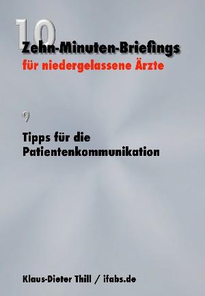Klaus-Dieter Thill: Tipps für die Patientenkommunikation