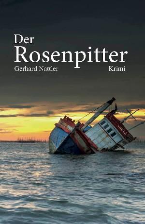 Gerhard Nattler: Der Rosenpitter