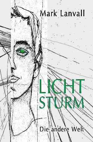 Mark Lanvall: Lichtsturm II