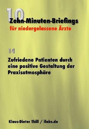 Klaus-Dieter Thill: Zufriedene Patienten durch eine positive Gestaltung der Praxisatmosphäre