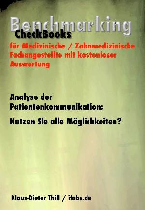 Klaus-Dieter Thill: Analyse der Patientenkommunikation: Nutzen Sie alle Möglichkeiten?